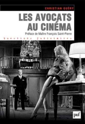 Les avocats au cinéma par Christian Guery