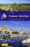 Provence und Côte d'Azur: Reisehandbuch mit vielen praktischen Tipps - Ralf Nestmeyer