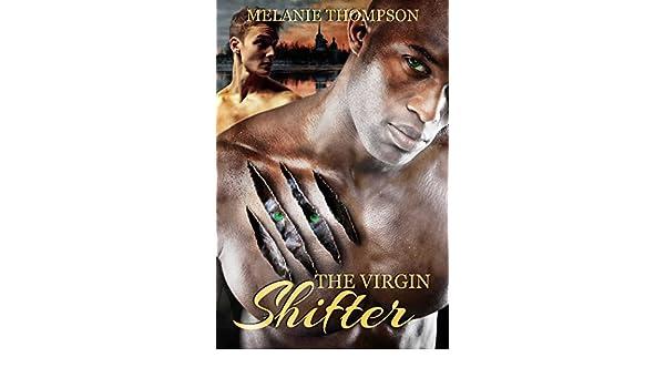 The Virgin Shifter Ebook Melanie Thompson Amazon Kindle Store