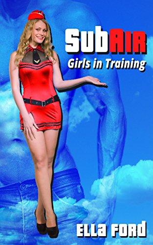 Girls In Training (SubAir Book 1) (English Edition) (Training Crew Cabin)