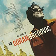 Welcome to Bregovic:Best of Go [Import anglais]