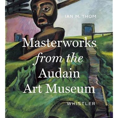 Masterworks of the Audain art museum