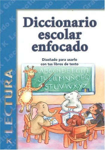 Diccionario Escolar Enfocado/in Focus School Dictionary: Lectura/Reading