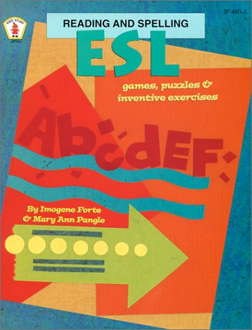 ESL Reading and Spelling Games, Puzzles, and Inventive Exercises (ESL Exercises) por Imogene Forte