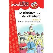 miniLÜK: Geschichten von der Ritterburg: Texte zum sinnentnehmenden Lesen ab Klasse 2