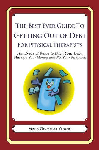 The Best Ever Guide to Getting Out of Debt for Physical Therapists