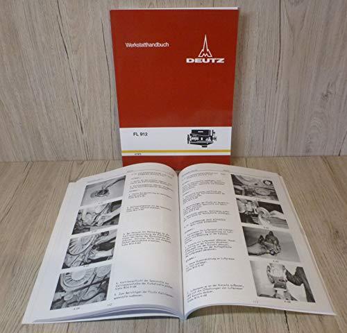 Preisvergleich Produktbild Werkstatthandbuch Deutz Motor 912 F2L912 - F2L912 - F3L912 - F4L912 - F6L912