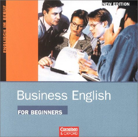 Business English for Beginners, New Edition, Hörverständnistexte, 1 Audio-CD (Livre en allemand) par David Christie