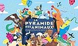 La pyramide des animaux : L'histoire verticale d'un anniversaire huppé