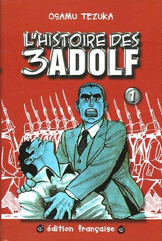 L'Histoire des 3 Adolf, tome 1 par Tezuka Osamu