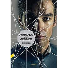 Pedaleando en la oscuridad (Spanish Edition)