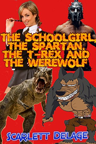 the-schoolgirl-the-spartan-the-t-rex-and-the-werewolf