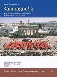 Kampagne! 3: Neue Strategien im Grassroots Lobbying für Unternehmen und Verbände