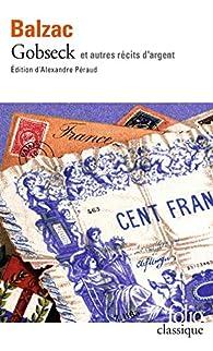 Gobseck et autres récits d'argent par Honoré de Balzac