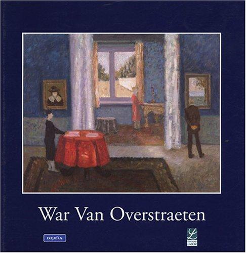 War Van Overstraeten 1891-1981 : Maître de l'Animisme