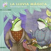La lluvia mágica par  María Domínguez Márquez
