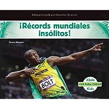 ¡récords Mundiales Insólitos! (Ver Para Creer)