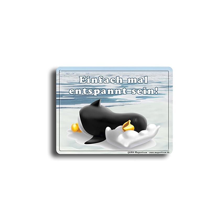 GUMA Magneticum Kühlschrankmagnet Sprüche - Einfach mal entspannt Sein - Pinguin Schlafmütze Humor lustig 1