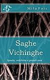 Scarica Libro Saghe Vichinghe Spade valchirie e grandi eroi (PDF,EPUB,MOBI) Online Italiano Gratis