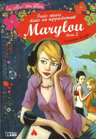 Trois soeurs dans un appartement, Tome 2 : Marylou (périmé)