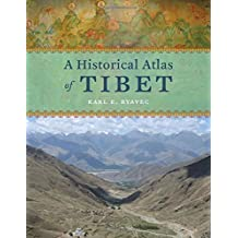 A Historical Atlas of Tibet by Karl Ryavic (19-May-2015) Hardcover