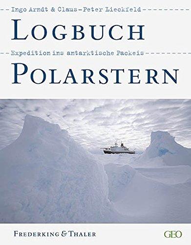 Logbuch Polarstern: Expedition ins antarktische Packeis