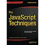 Pro JavaScript Techniques: Second Edition by John Paxton (2015-06-30)