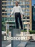 Stephan Balkenhol: Balanceakt