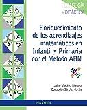 Enriquecimiento de los aprendizajes matemáticos en Infantil y Primaria con el Método ABN (Psicología) (Spanish Edition)