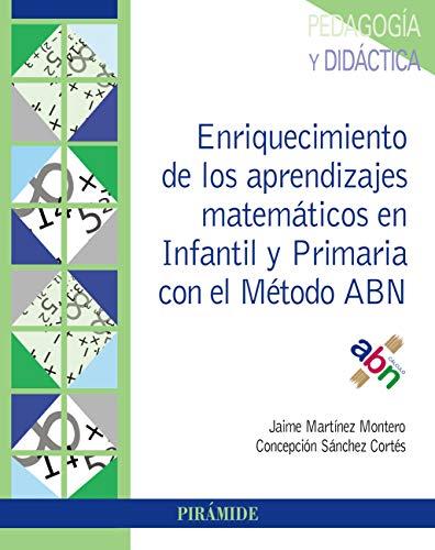 Enriquecimiento de los aprendizajes matemáticos en Infantil y Primaria con el Método...