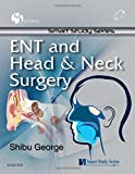 Smart Study Series: ENT and Head & Neck Surgery