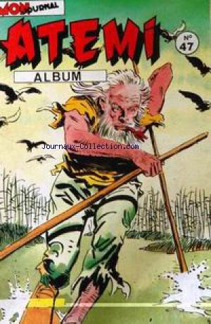 ILLUSTRE BANDE DESSINEE [No 47] du 01/12/2099 - ATEMI - ALBUM