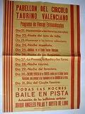 Poster : PABELLON DEL CÍRCULO TAURINO VALENCIANO, Programa de Fiestas Extraordinarias
