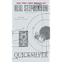 Quicksilver (The Baroque Cycle No. 1) by Neal Stephenson (2006-01-31)