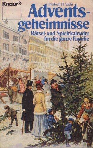 Adventsgeheimnisse: Rätsel- und Spielekalender für die ganze Familie (Knaur Taschenbücher. Sachbücher)