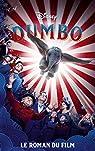 Dumbo - Le roman du film