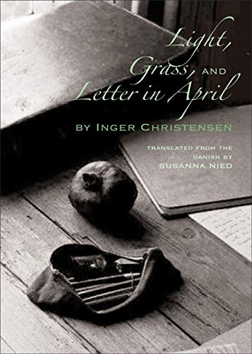 Light, Grass, and Letter in April (New Directions Paperbook)