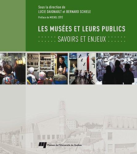 Les musées et leurs publics: Savoirs et enjeux