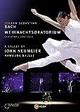 Bach: Weihnachtsoratorium (Ballett von John Neumeier) [2 DVDs] - Mit Hamburg Ballett, Philharmonisches Staatsorchester Hamburg