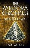 The Pandora Chronicles Book 3 - Forbidden Sands