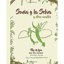 Sonia y la selva y otros cuentos