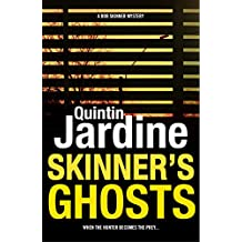 Skinner's Ghosts (Bob Skinner series, Book 7): An ingenious and haunting Edinburgh crime novel (Bob Skinner Mysteries)