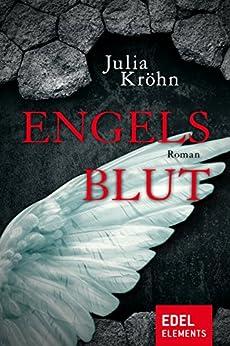 Engelsblut (German Edition) by [Kröhn, Julia]