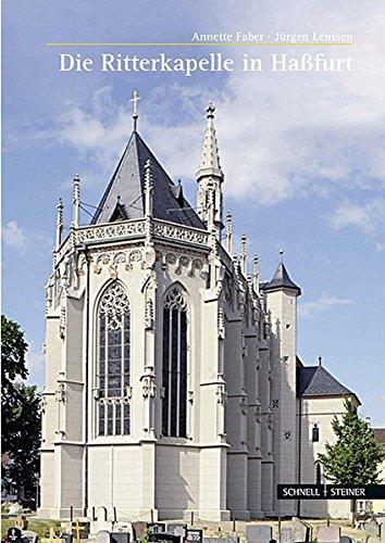 Die Ritterkapelle in Haßfurt (Große Kunstführer / Große Kunstführer / Städte und Einzelobjekte, Band 263)