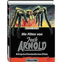 Die Filme von Jack Arnold: König des phantastischen Films