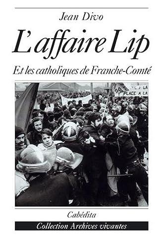 L'affaire Lip et les catholiques de Franche-Comté