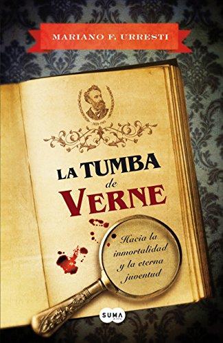 La tumba de Verne por Mariano F. Urresti