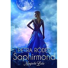 SAPHIRMOND - Magische Liebe