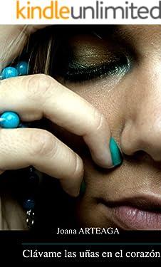Clávame las uñas en el corazón
