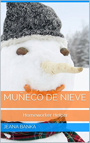 Muñeco de nieve (Homeworker Helper) por Jeana Banka